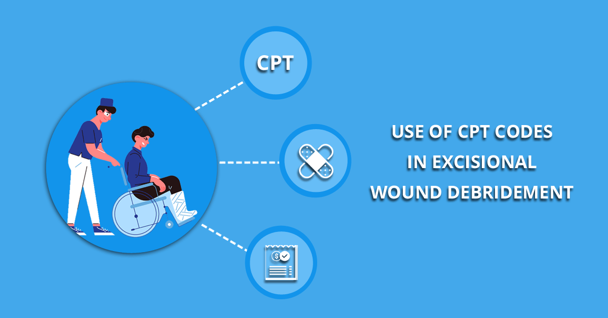 CPT Coding For Excisional-Wound Debridement