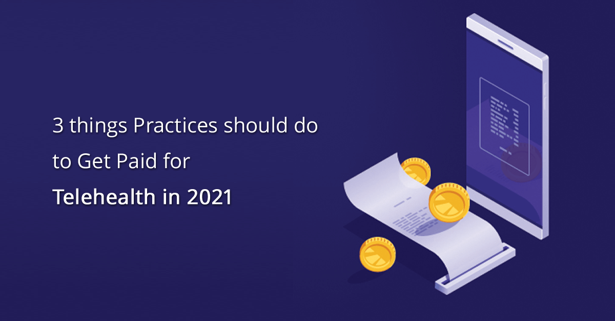 get-paid-for-telehealth-in-2021