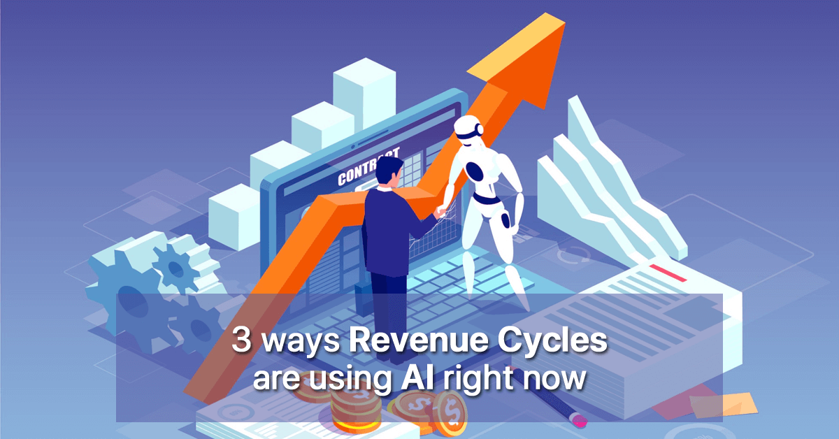 3-ways-revenue-cycles-are-using-ai-right-now