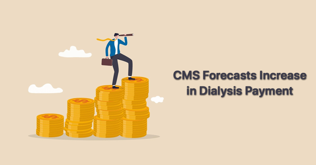 cms-forecasts-increase-in-dialysis-payment