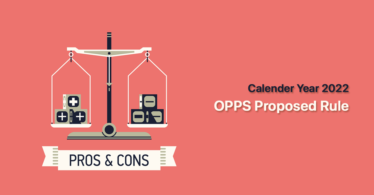 hospital-pros-and-cons-of-the-cy-2022-opps-proposed-rule