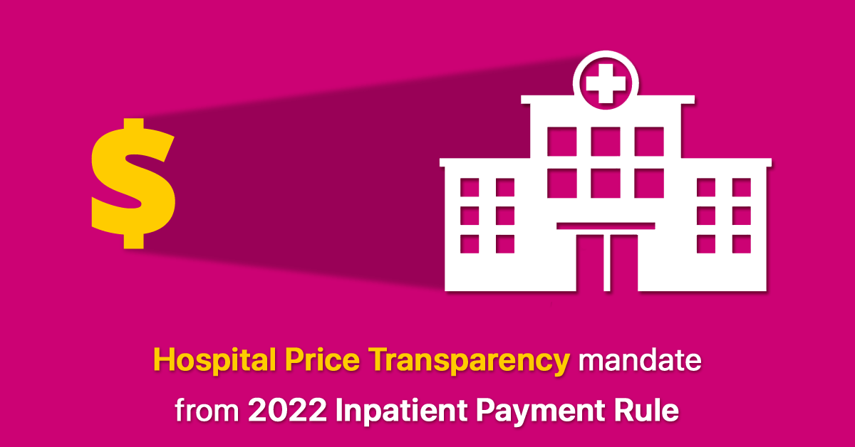 cms-axes-hospital-price-transparency-mandate-from-2022-inpatient-payment