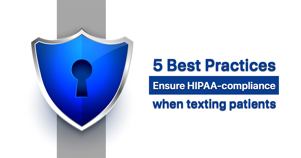 follow-these-5-steps-to-ensure-hipaa-compliance-when-texting-patients