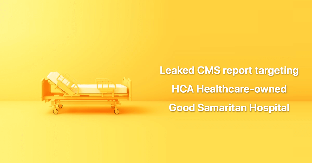 leaked-cms-report-targets-medicare-noncompliance-at-ca-hospital