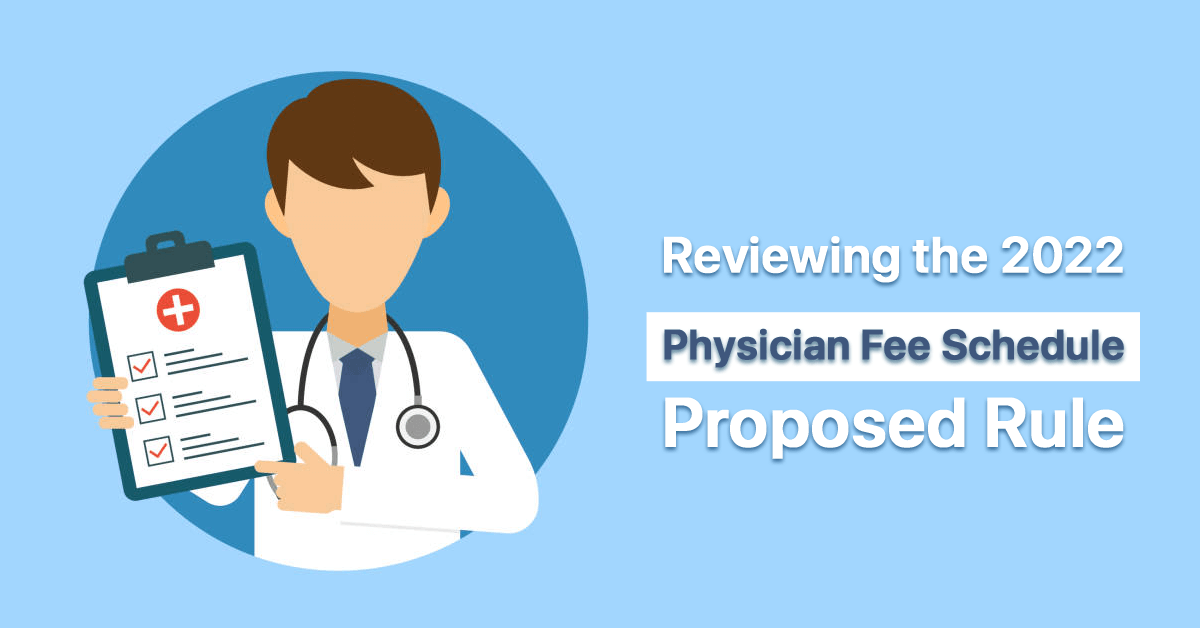 reviewing-the-2022-physician-fee-schedule-proposed-rule-part-ii