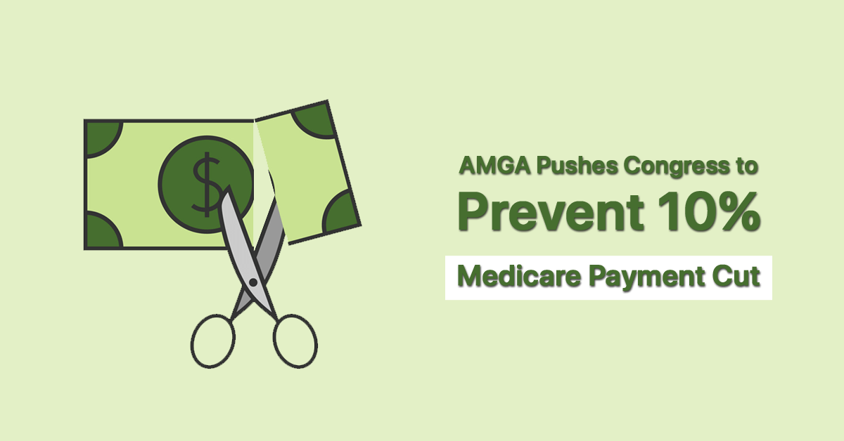 amga-pushes-congress-to-prevent-10-medicare-payment-cut